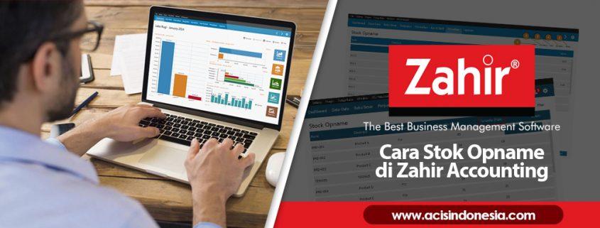 Cara Stok Opname di Zahir Accounting