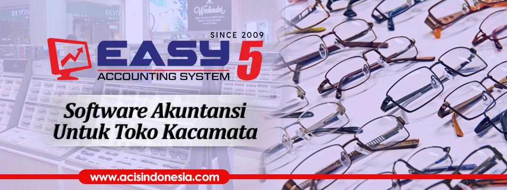 Software Akuntansi Untuk Toko Kacamata